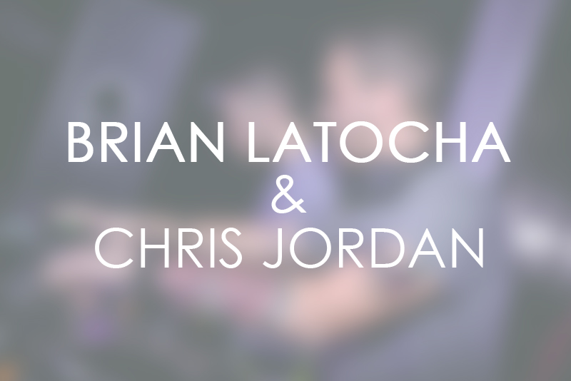 Brian Latocha And Chris Jordan